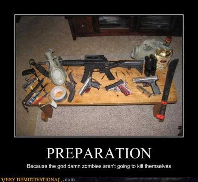 preparation is everything for zomies