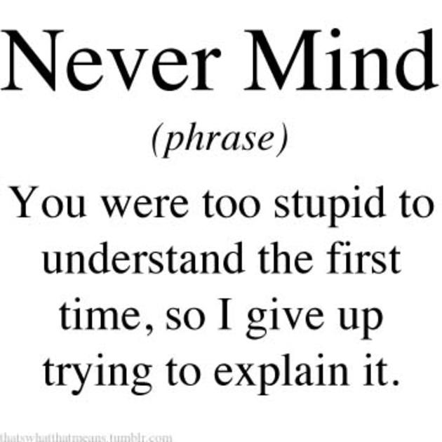 never mind meaning